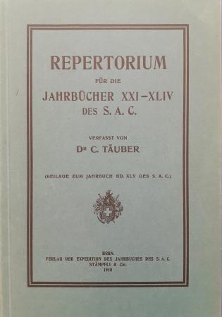 Repertorium für die Jahrbücher 21.-44. des S.A.C.