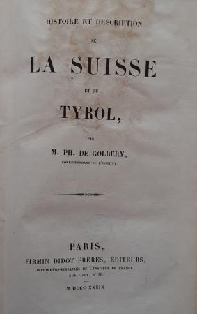Histoire et description de la Suisse et du Tyrol