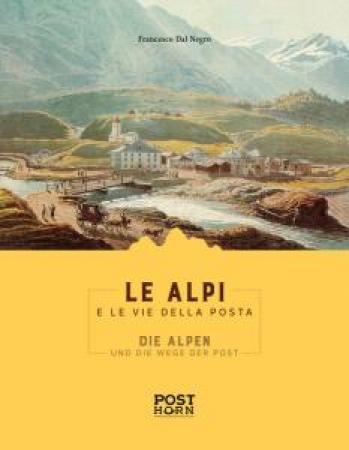 Le Alpi e le vie della posta