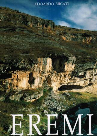 Eremi e luoghi di culto rupestri della Majella e del Morrone