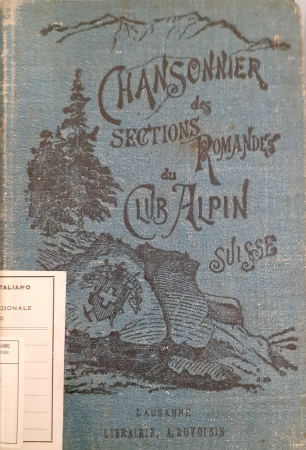 Chansonnier des sections romandes du Club alpin Suisse