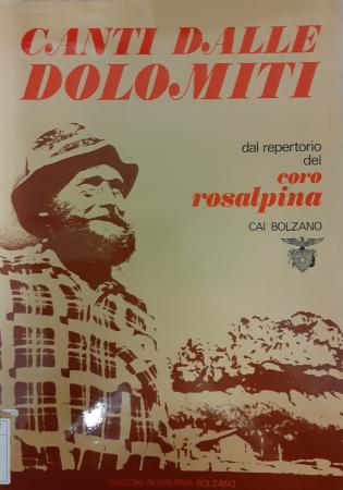 Canti dalle Dolomiti dal repertorio del Coro Rosalpina Cai Bolzano