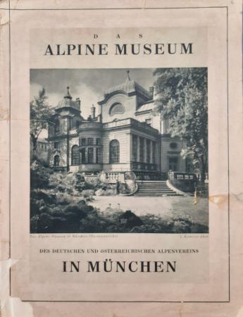 [Das Alpine Museum des Deutschen und Österreichischen Alpenvereins in München]