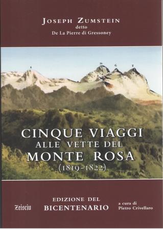 """Cinque viaggi alle vette del Monte Rosa"""" (1819-1822)"""