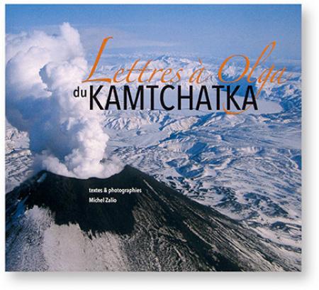 Lettres à Olga du Kamtchatka