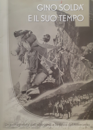 Gino Soldà e il suo tempo