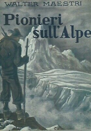 Pionieri sull'alpe