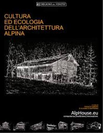 Cultura ed ecologia dell'architettura alpina