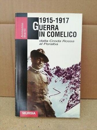 1915-1917 Guerra in Comelico