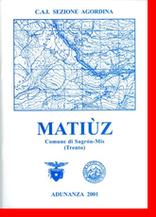 Matiuz, Comune di Sagron-Mis (Trento)