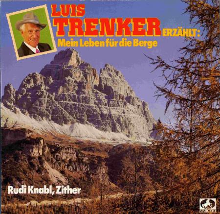 Luis Tenker Erzählt: Mein Leben Für Die Berge