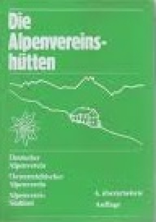 Die alpenvereinshütten