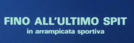 FINO ALL'ULTIMO SPIT - IN ARRAMPICATA SPORTIVA