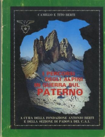 I percorsi degli alpini in guerra sul Paterno