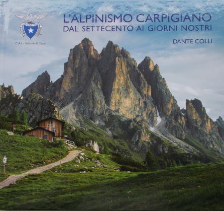 L'Alpinismo Carpigiano dal Settecento ai giorni nostri