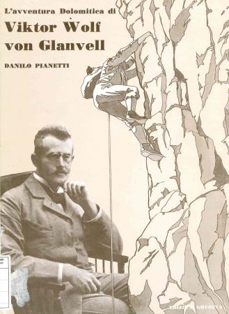 L'avventura dolomitica di Viktor Wolf von Glanvel