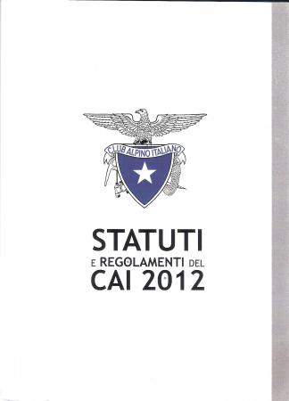 Statuti e regolamenti del CAI 2012