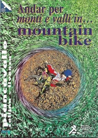 Andar per monti e valli in... mountain bike