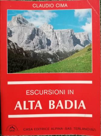 Escursioni in Alta Badia