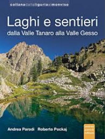 Laghi e sentieri dalla Valle Tanaro alla Valle Gesso