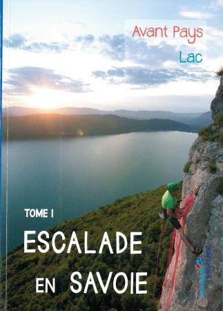 Tome 1: L'avant-pays, le lac du Bourget