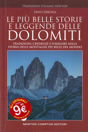 Le più belle storie e leggende delle Dolomiti