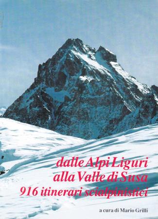 Dalle Alpi Liguri alla Valle di Susa