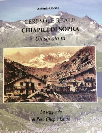 Ceresole Reale, Chiapili di Sopra, un secolo fa