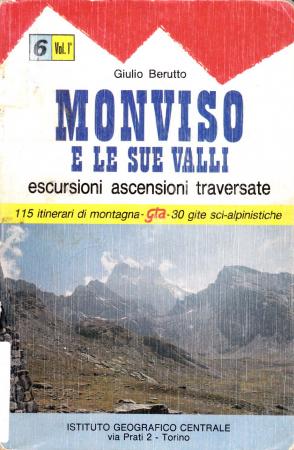 1: Valli Varaita, Bellino e Pontechianale, Valle del Guil