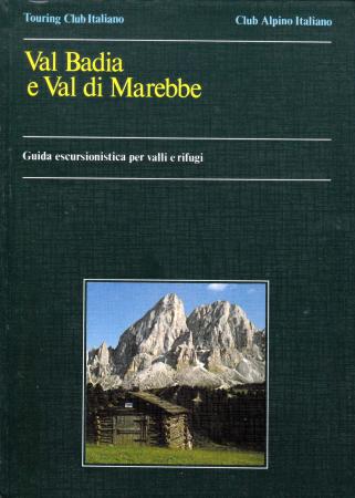 Val Badia e Val di Marebbe