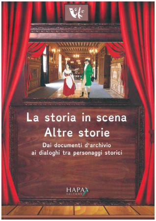 La storia in scena, altre storie