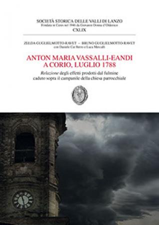 Anton Maria Vassalli-Eandi a Corio, luglio 1788, relazione degli effetti prodotti dal fulmine caduto sopra il campanile della chiesa parrocchiale