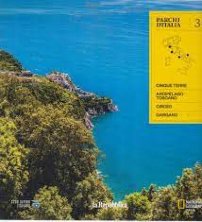 3: Cinque Terre, Arcipelago toscano, Circeo, Gargano