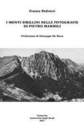 I monti Sibillini nelle fotografie di Pietro Marmili