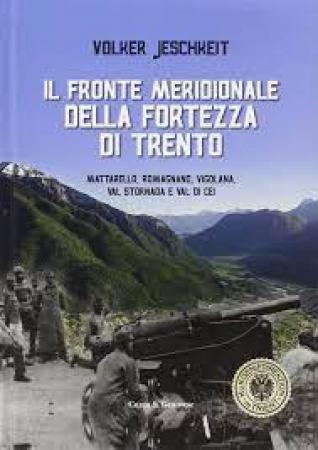 Il fronte meridionale della Fortezza di Trento