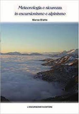 Meteorologia e sicurezza in escursionismo e alpinismo