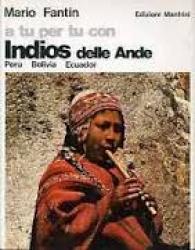 A tu per tu con Indios delle Ande