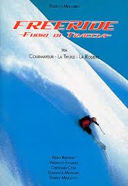 Freeride fuori di traccia tra Courmayeur, la Thuile, la Rosiére