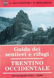 Guida dei sentieri e rifugi Trentino occidentale