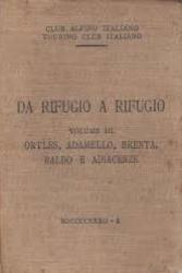 3: Ortles, Adamello, Brenta, Baldo e adiacenze